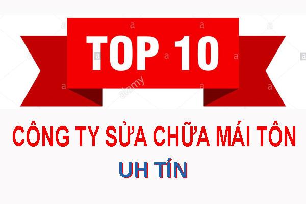 Top 10 công ty sửa chữa mái tôn uy tín