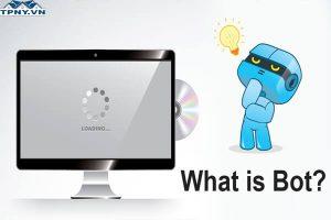 BOT là gì? Bot có thể ứng dụng được gì trong đời sống?