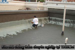 Sửa nhà chống thấm chuyên nghiệp tại TP.HCM và một số khu vực khác