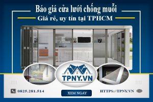 Báo giá cửa lưới chống muỗi giá rẻ, uy tín tại TPHCM