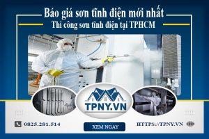 Báo giá sơn tĩnh điện mới nhất - Thi công sơn tĩnh điện tại TPHCM